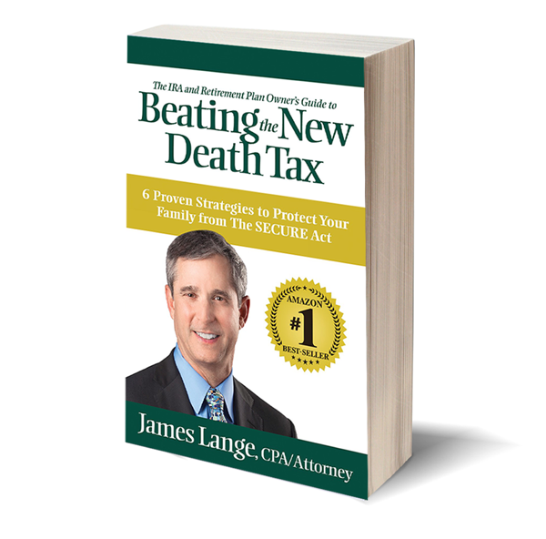 The IRA and Retirement Plan Owners Guide to Beating the New Death Tax by James Lange Book